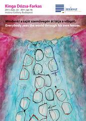 2011. február 22. 15:47 - Kinga Dózsa-Farkas: Mindenki a saját szemüvegén át látja a világot