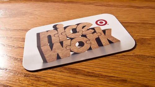 Nice Work - Target GiftCard®   by nuzzlesbyjohn