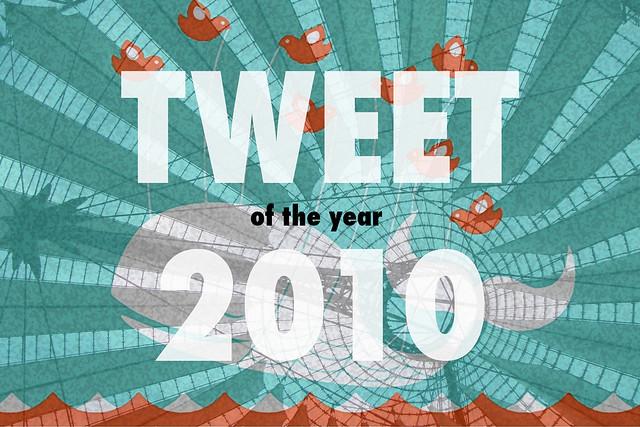 Tweet of the Year 2010