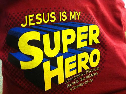 Jesus is my Super Hero | by Wesley Fryer