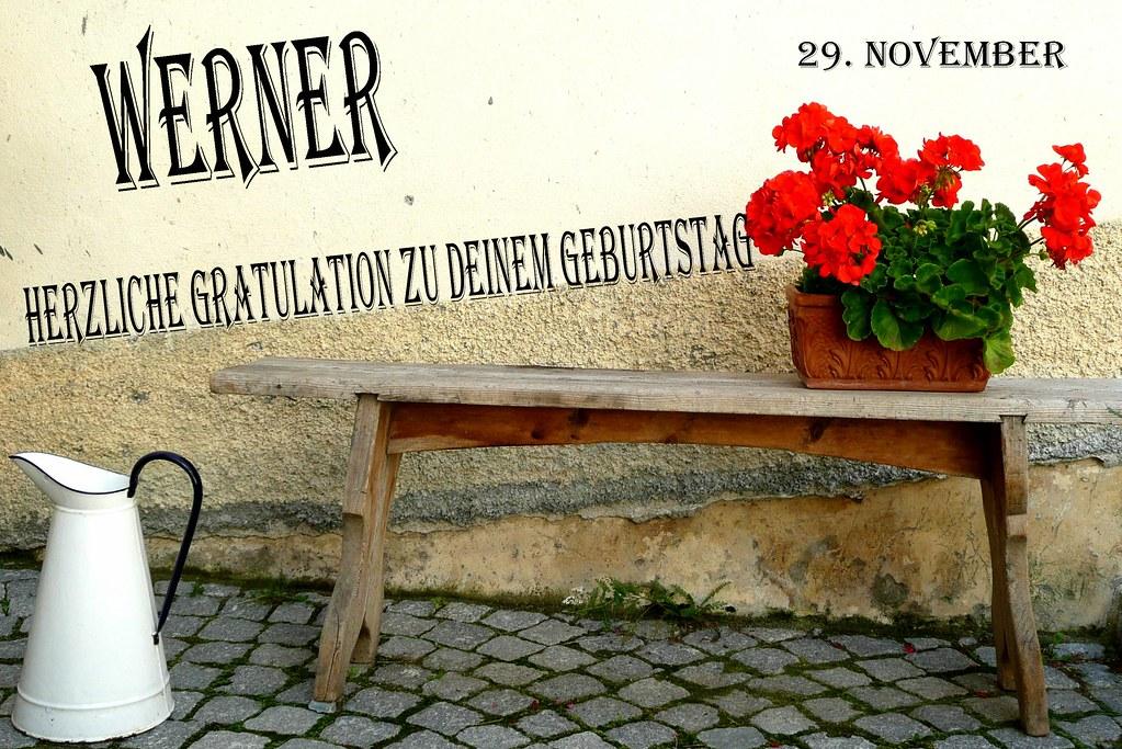 Lieber Werner Wir Gratulieren Dir Ganz Herzlich Zu Dei