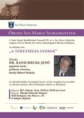 2011. február 3. 13:13 - San Marco Szabadegyetem: Dr. Ranschburg Jenő