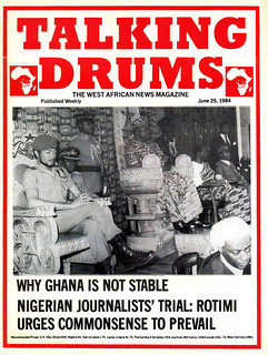 talking drums 1984-06-25 why Ghana is not stable - Nigerian journalist's trial Rotimi | by amaah