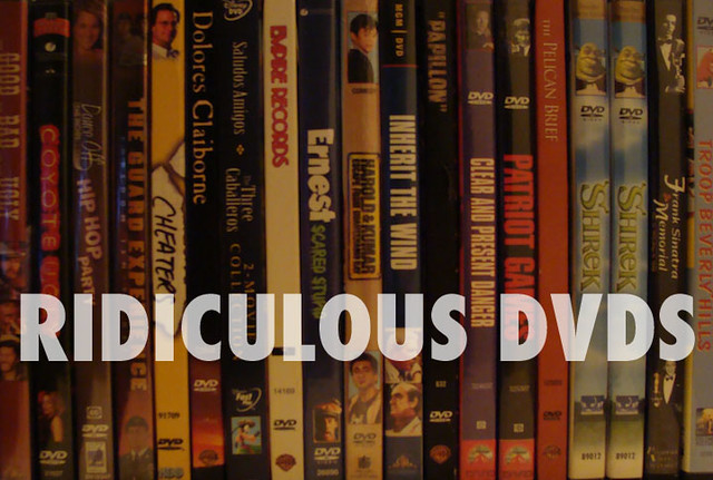 Ridiculous DVDs