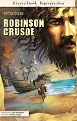 2010. december 15. 10:22 - Daniel Defoe: Robinson Crusoe