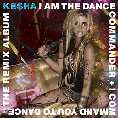 2010. augusztus 23. 10:15 - Ke$ha: I Am The Dance Commander + I Command You To Dance: The Remix Album
