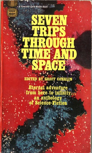 Groff Conklin - Seven Trips Through Time and Space