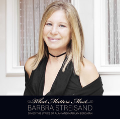 2011. június 26. 21:39 - What Matters Most - Barbra Streisand Sings the Lyrics of Alan and Marilyn Bergman