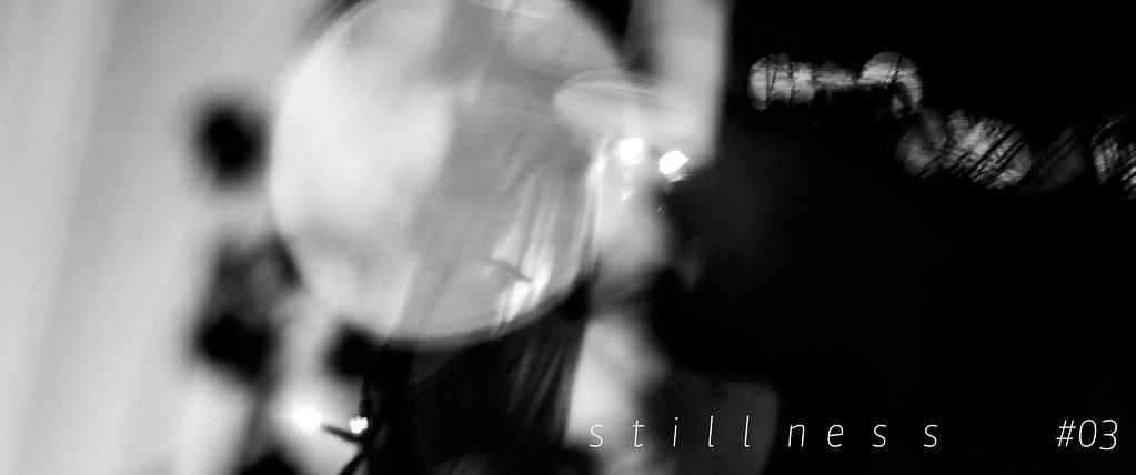 stillness 03