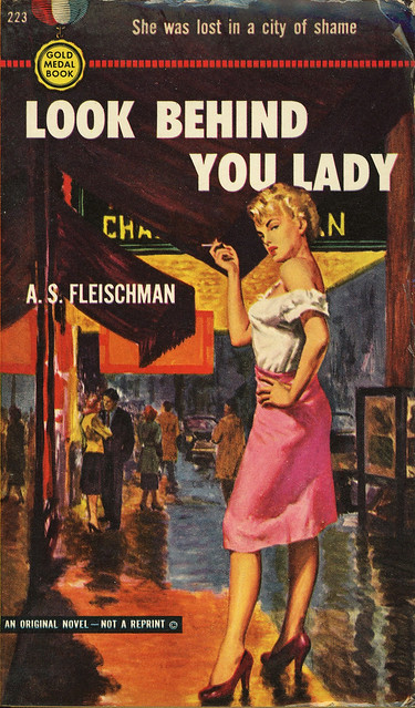Gold Medal Books 223 - A.S. Fleischman - Look Behind You Lady