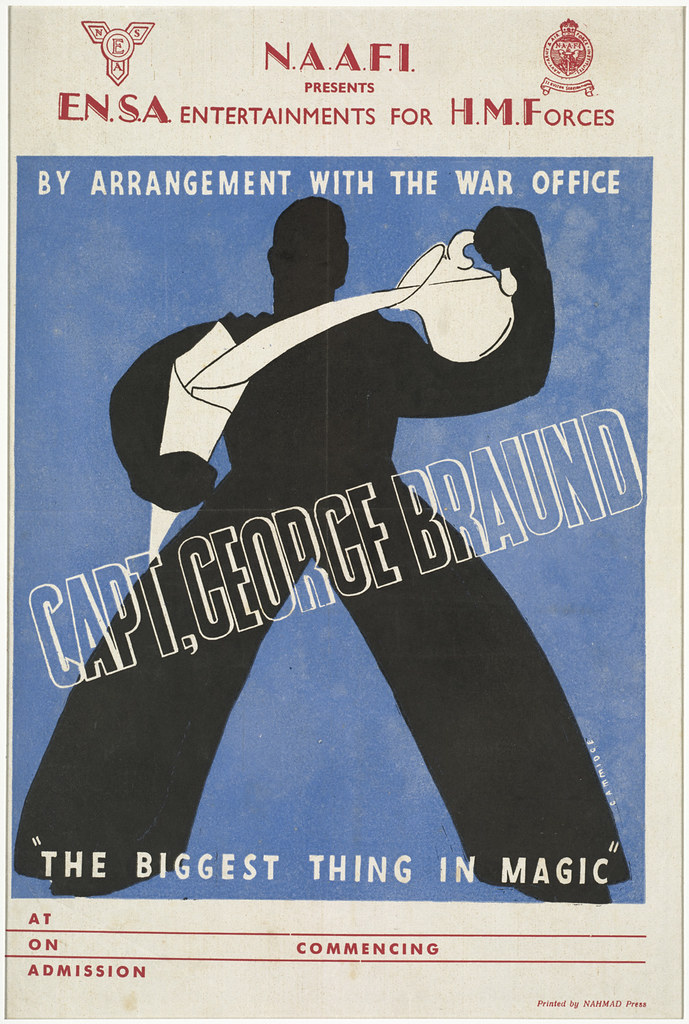 "By arrangement with the war office, Capt. George Braund : ""The biggest thing in magic"""