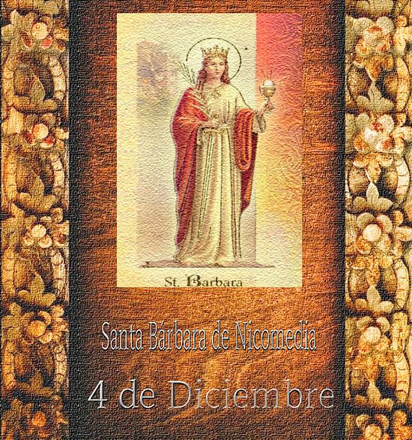 Santa Bárbara de Nicomedia.(†Dedicado  al P.Cotallo)
