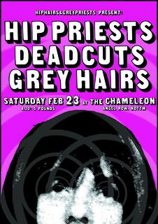 HIP PRIESTS / DEADCUTS / GREY HAIRS