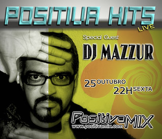 Dj Mazzur POSITIVA HITS - Radio Positiva Mix 25out2013 [ www | by Positiva Mix