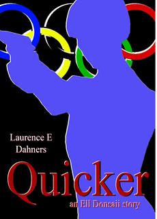 laurance Dahners Quicker | by GaryAScott