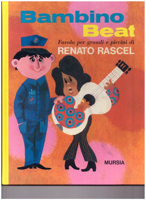 BAMBINO BEAT - Renato Rascel 60s italy book - libro mint