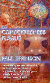 THE CONSCIOUSNESS PLAGUE5