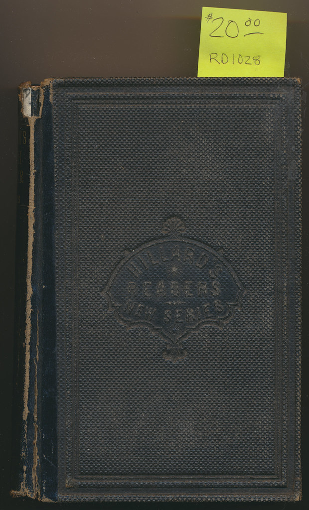 RD1028 The Sixth Reader G.S. Hillard Brewer And Tileston © 1866