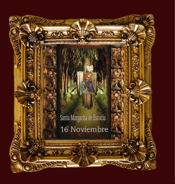 Santa Margarita de Escocia.(†Dedicado  al P.Cotallo)
