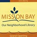 Mission Bay Library Archives