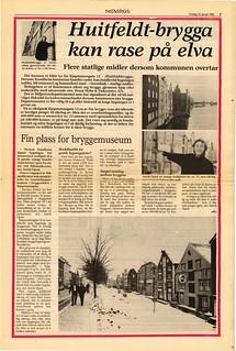 'Huitfeldt-brygga kan rase på elva' - 'Flere statlige midler dersom kommunen overtar' (1985)