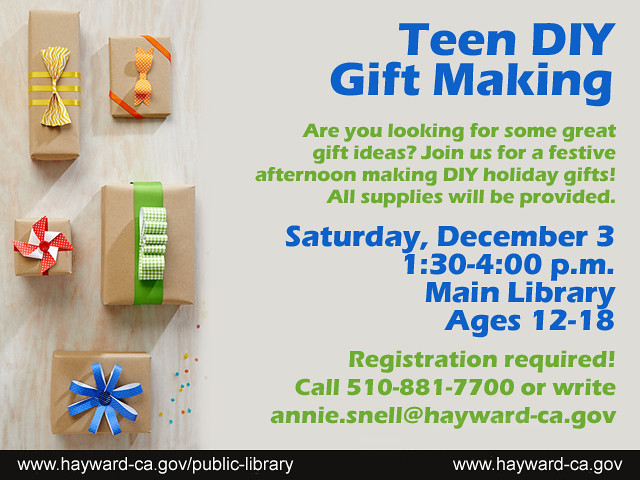 Teen DIY Gift Making @ Hayward Main Library - December 3, … | Flickr