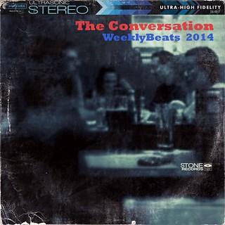 The Conversation - WeeklyBeats5 2014