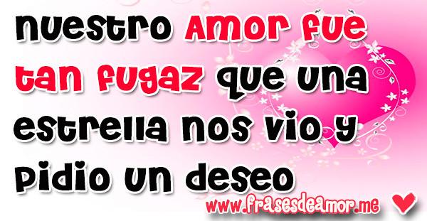 7 Frases De Amor Fugaz Con Una Imagen Para Dedicar Frase