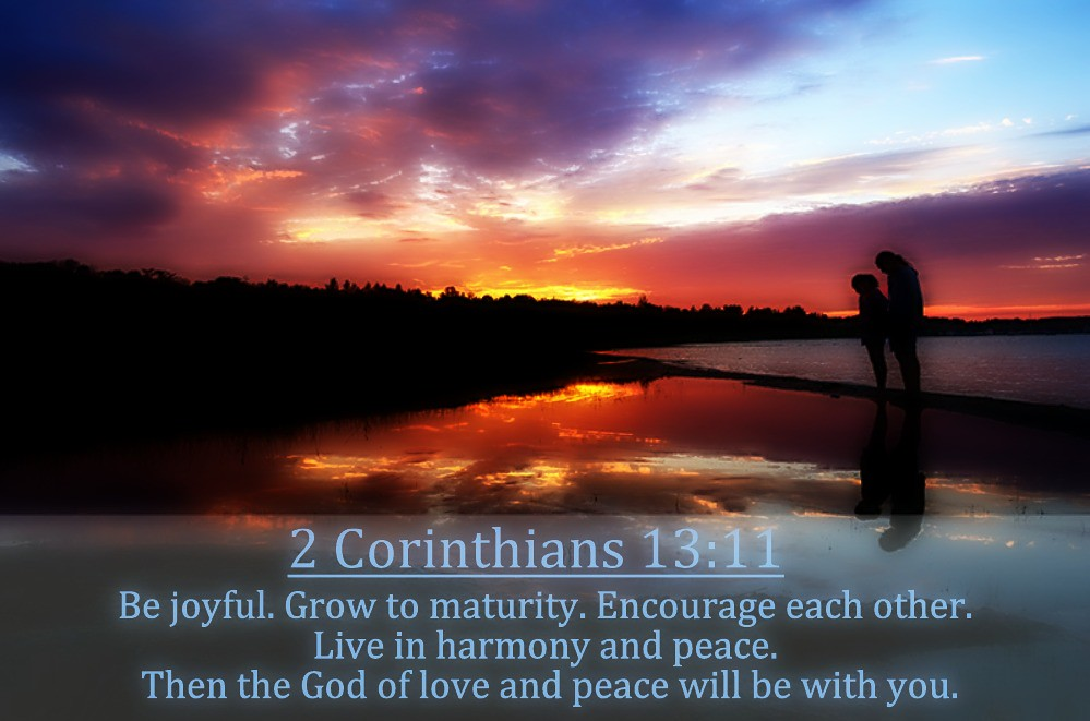 2 Corinthians 13:11 nlt | 06-01-14 Today's Bible Scripture. | Flickr