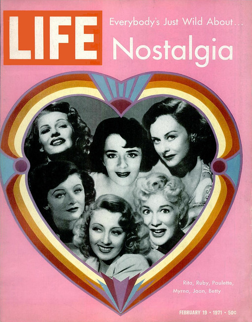 LIFE Magazine February 19 1971 (6) Everybody's Just Wild About NOSTALGIA