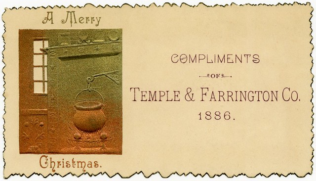 A Merry Christmas, Compliments of Temple & Farrington Co., 1886