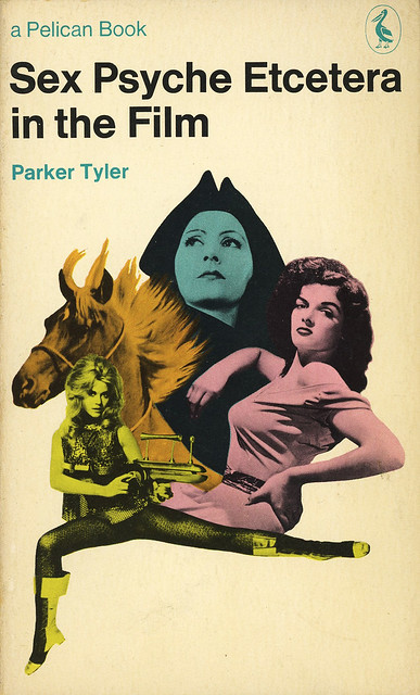 Pelican Books A1302 - Parker Tyler - Sex Psyche Etcetera in the Film