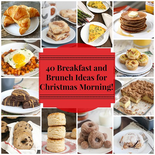 40 Breakfast and Brunch Ideas for Christmas Morning | by Tracey's Culinary Adventures