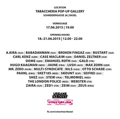 Urban ❤ Basel (Switzerland) 18 june until 21 june 2015 Pop-up gallery @ Tabaccheria Basel. Schneidergasse 26, 4051 Basel Switzerland