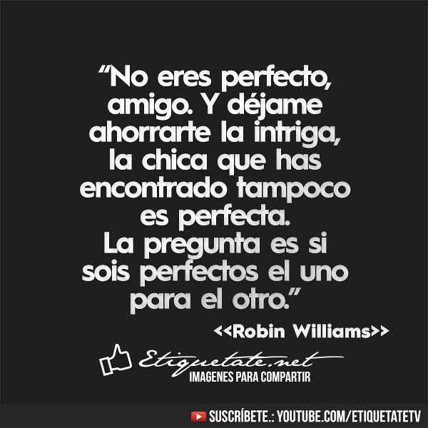 Imágenes Con Frases Que Te Hacen Pensar De Robin Williams