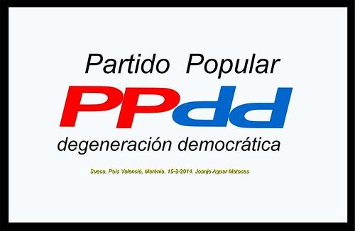 PPdd - Partido Popular degeneracion democratica. 15-8-2014 -ESP -GIF