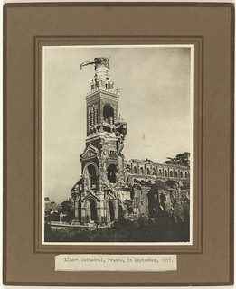 Albert Cathedral, France, wrecked by shell fire