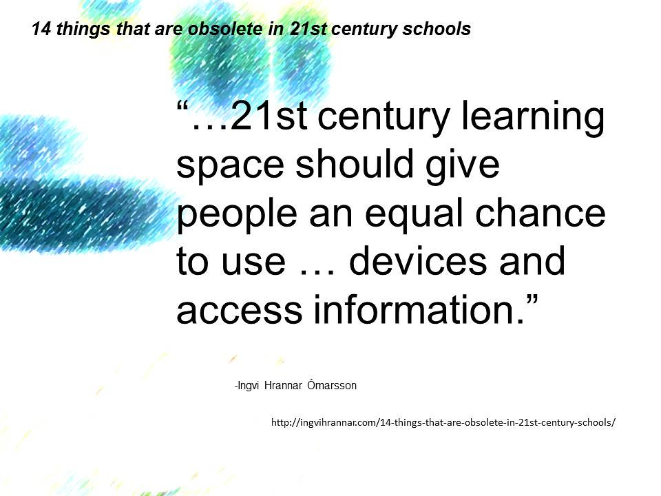 Educational Quotation 21st Century Learning Space Sho Flickr