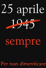 25 Aprile sempre   by -= Treviño =-