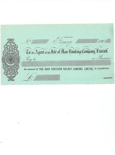 Manx Northern Railway (In Liquidation) blank cheque1900 | by ian.dinmore