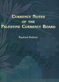 Currency Notes of the Palestine Currency Board | by Numismatic Bibliomania Society