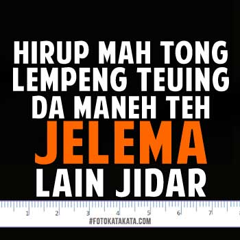 Unduh 63 Gambar Kata Kata Lucu Bahasa Sunda Terlucu