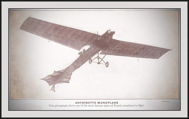 4664 Kunst Antoinette Monoplane This photograph shows one of the most famous types of French aeroplanes in flight. 1911.