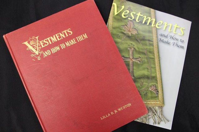 Vestments and How to Make Them by Lilla Weston