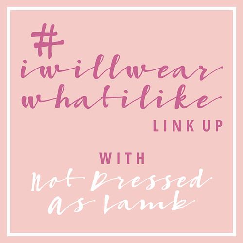 #iwillwearwhatilike | Not Dressed As Lamb | by Not Dressed As Lamb