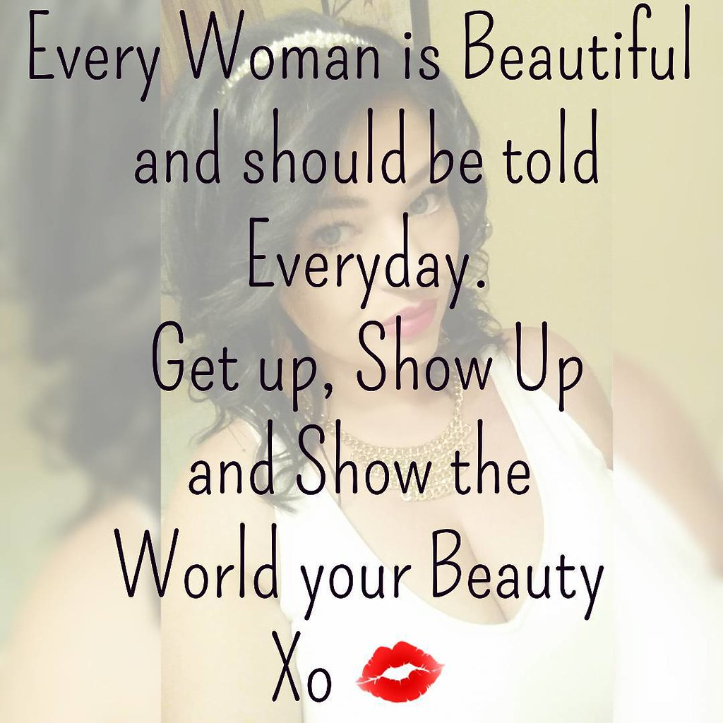 Good Morning Beautiful Women Say It With Me I Am A Str Flickr