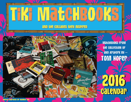 Tiki Matchbooks calendar by Tom Hofer | by The Tiki Chick