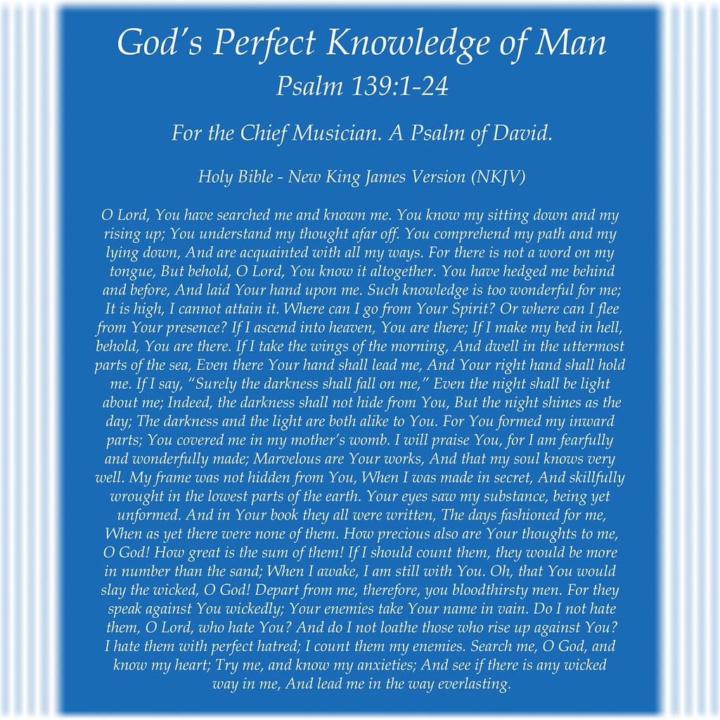 Psalm 139:1-24 | New King James Version (NKJV) God's Perfect