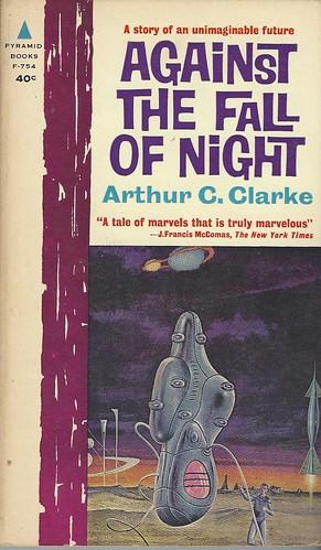 Against the Fall of Night - Arthur C. Clarke - cover artist Robert V. Engle