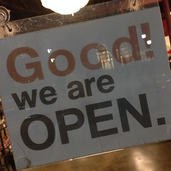 Good! we are OPEN.